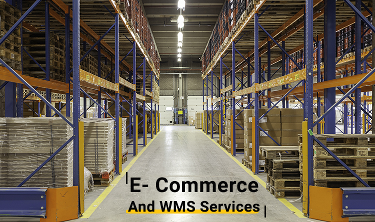 E- Commerce and Warehouse Management Services